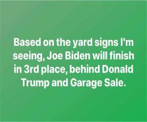 Based On The Yard Signs