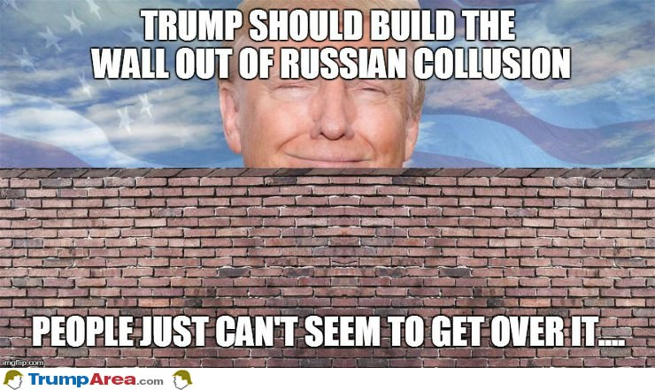 build-the-wall-out-of-russian-collusion.jpg