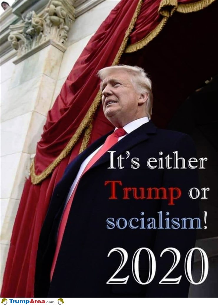 Either Trump Or Socialism