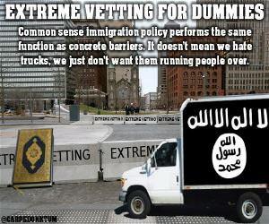 Extreme Vetting For Dummies