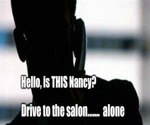 Hello Is This Nancy