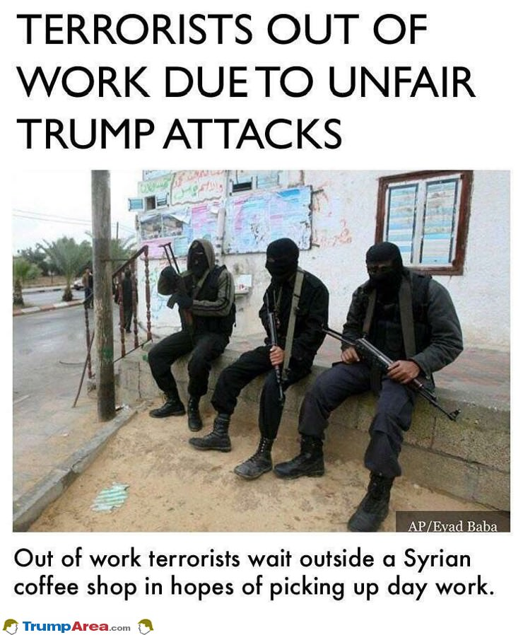 Terrorists Out Of Work